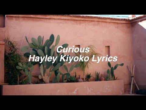 Curious || Hayley Kiyoko Lyrics