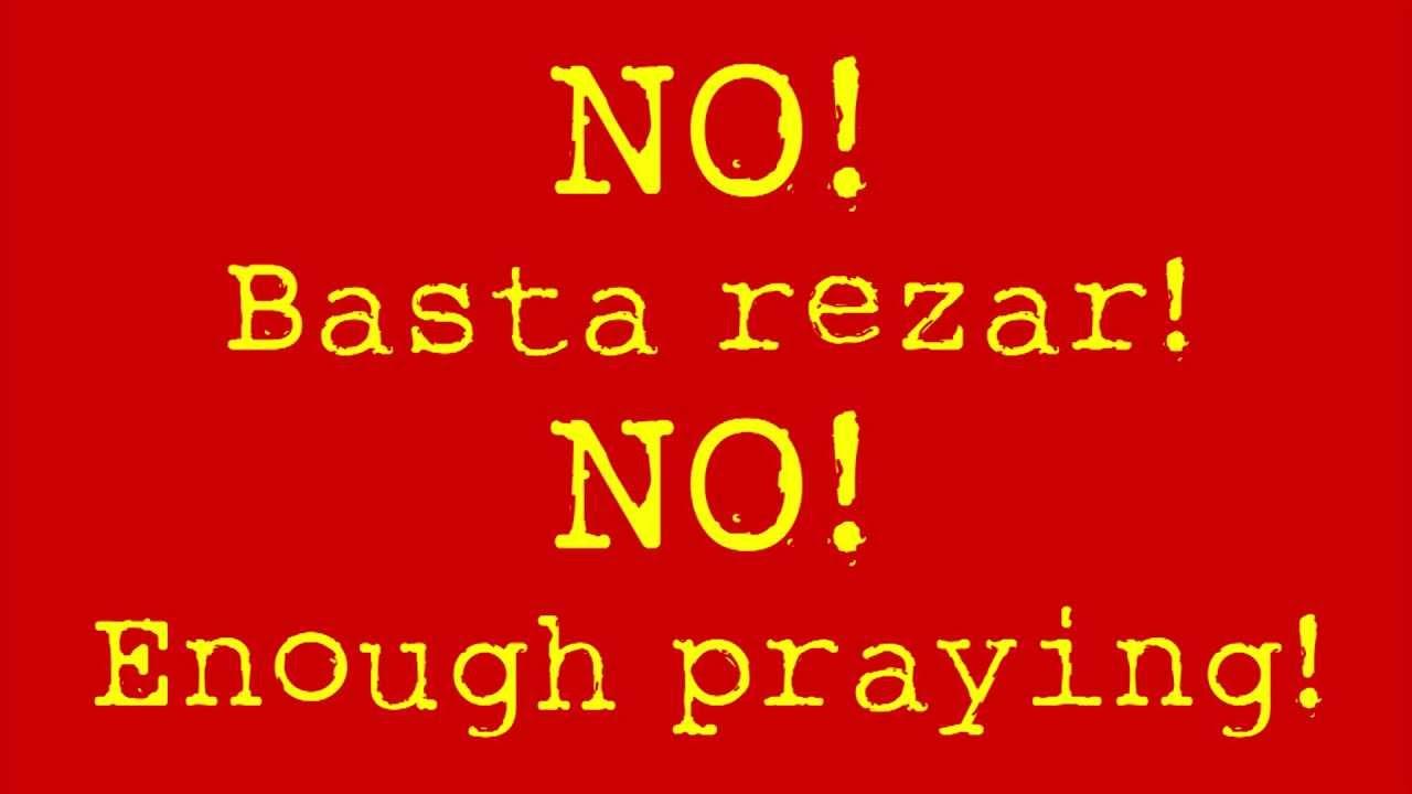 no basta rezar los guaraguaos