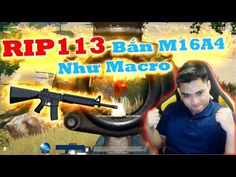 Phải Chăng Rip113 Sài MACRO M16a4 Quá Tởm - RIP113 PUBG
