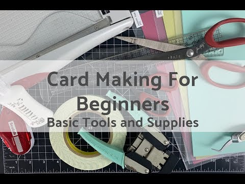 Card Making For Beginners: Basic Tools And Supplies