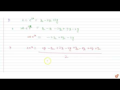 Find the order of the differential equation corresponding to `y=Ae^x+Be^(2x)+Ce^(3x)` (A,B,C b