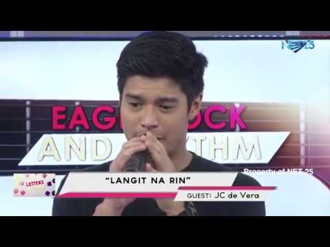 JC DE VERA NET25 LETTERS AND MUSIC Guesting - EAGLE ROCK AND RHYTHM