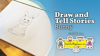 Bunny - Draw and Tell Stories - How To Run A Home Daycare