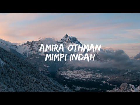 Mimpi Indah (LIRIK) -Amira Othman