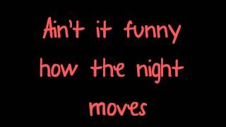 Night Moves Bob Seger & The Silver Bullet Band Lyrics Video