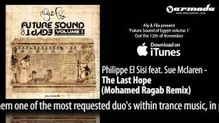 CD1.08 Philippe El Sisi feat. Sue Mclaren - The Last Hope (Mohamed Ragab Remix)