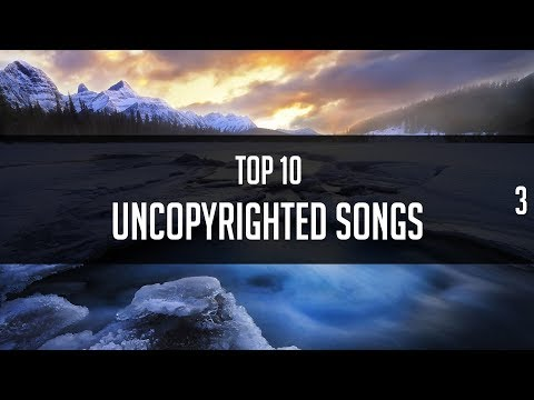 Top 10 Non Copyrighted Songs Ep.3 (For Montages,Intros,Trailers)