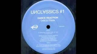 Dance Reaction - Disco Train (Morgan Geist Caboose Mix) [Environ, 2003]