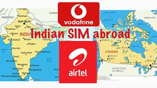 Indian SIM abroad    How to use Indian SIM Card in Canada or US