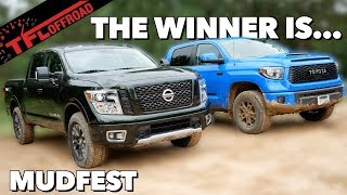 Toyota Tundra TRD Pro vs Nissan Titan Pro-4X: Which Is The Best Truck To Pull You Through The Mud?