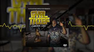 Gambar cover Chronic Law - Gyal Thief (Official Audio Visual)
