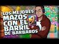 BARRIL DE BÁRBAROS | LOS 5 MEJORES MAZOS | BARBARIAN BARREL | BEST DECKS