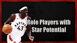 3 Role Players with All-Star Potential