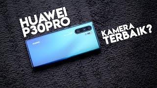 Kesan Pertama Huawei P30 Pro: Smartphone dengan Kamera Terbaik?