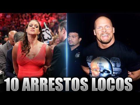 10 Arrestos (Kayfabe)  Mas Locos De WWE