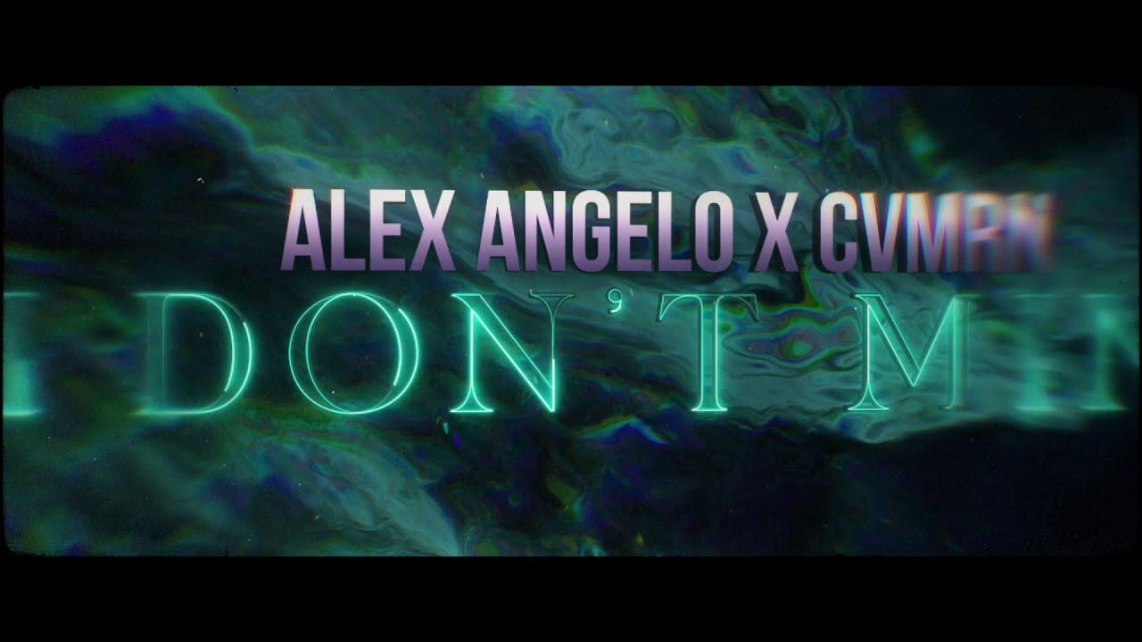 I Don't Mind - Alex Angelo X CVMRN (official lyric video)