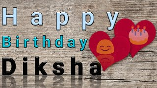 Happy Birthday Diksha