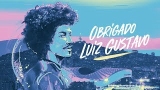 Luiz Gustavo l Son message d'adieu