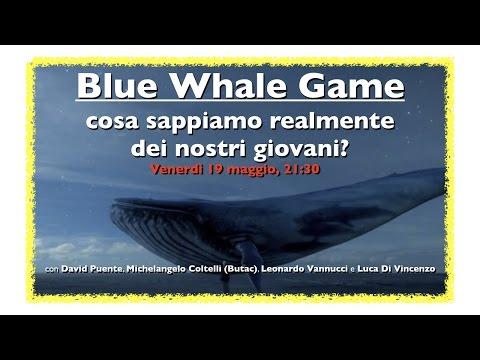 Blue Whale Game - Cosa sappiamo realmente dei nostri giovani? - Cds [055] LIVE