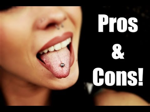 Pros & Cons of a Tongue Piercing.