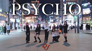 "[KPOP IN PUBLIC KOREA] RED VELVET (레드벨벳) - ""Psycho"" Dance Cover"