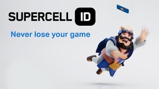 Clash Royale: Supercell ID Never Lose Your Game Again!