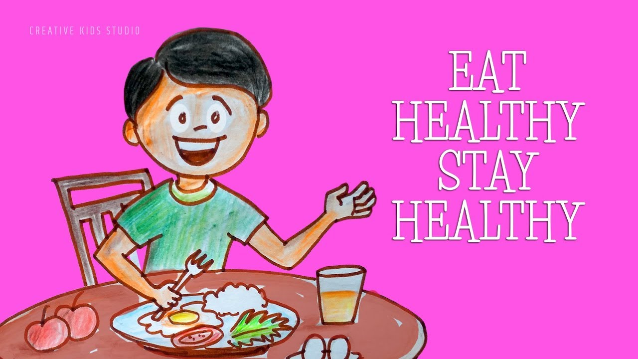 Eat Healthy Food For Kids Drawing And Painting For Kids Youtube