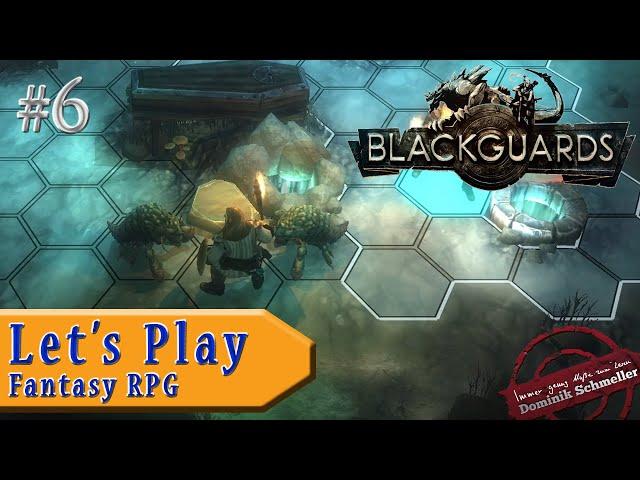 Let's Play Blackguards #6: Widerliche Gruftasseln (Rollenspiel / Das Schwarze Auge / blind)