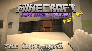 Minecraft - Foxy's Amazing Adventures - The Iron Rose {4} - Round the U-Bend