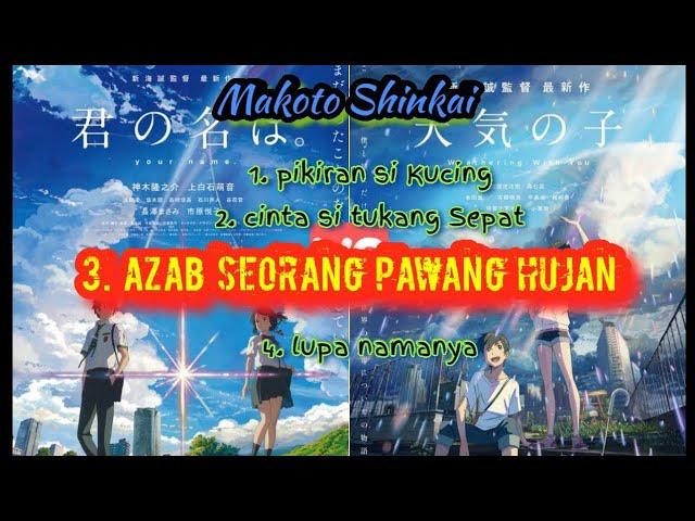 3. empat anime karya makoto shinkai (azab seorang pawang hujan)