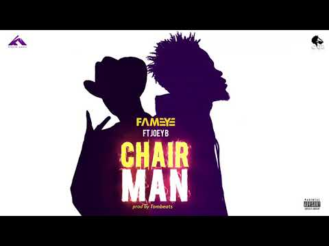 Fameye chairman ft Joey B (prod by Tombeats) Audio slide