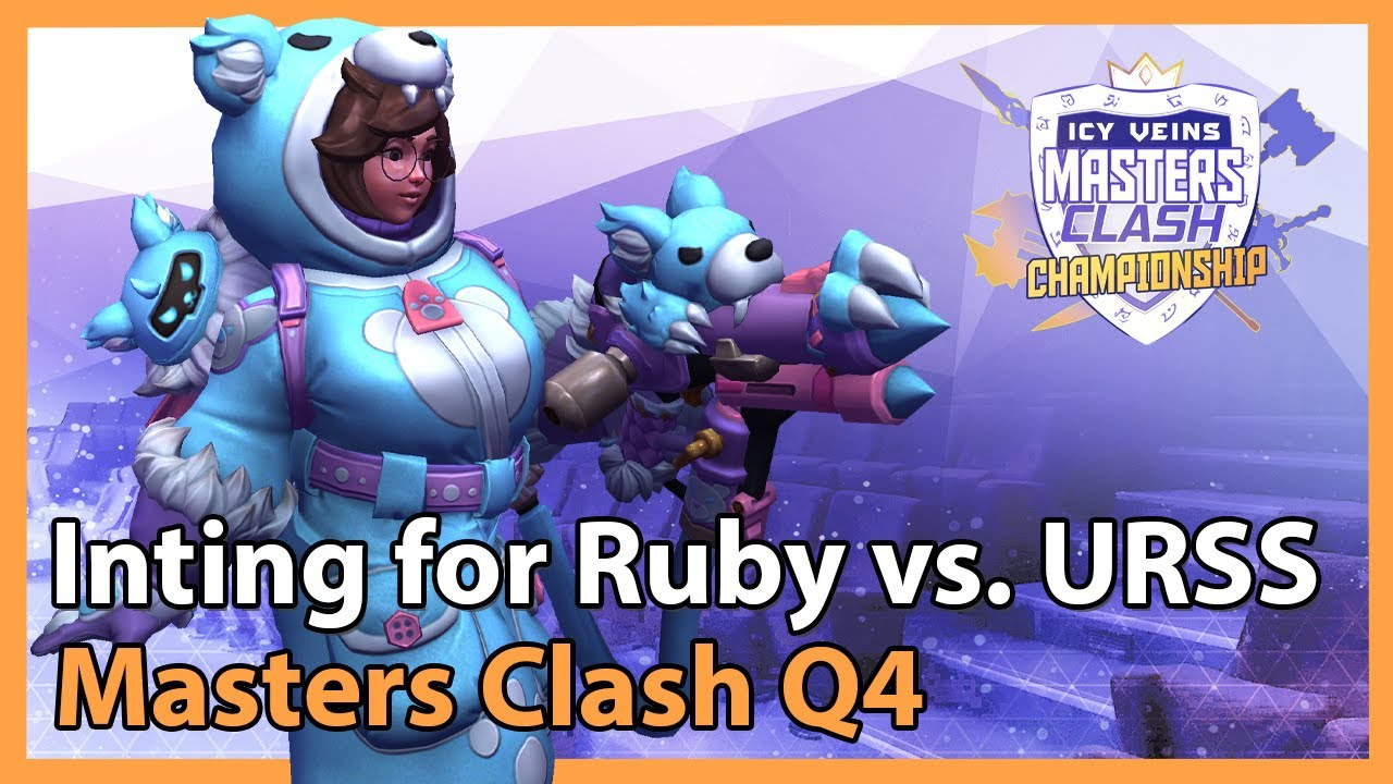 Inting for Ruby vs. URSS - Masters Clash Q4 - Heroes of the Storm 2021