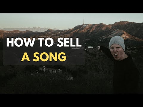 How To Sell a Song
