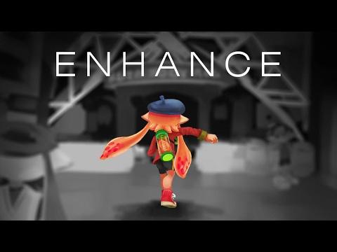 """""""Enhance"""" a Splatoon"""