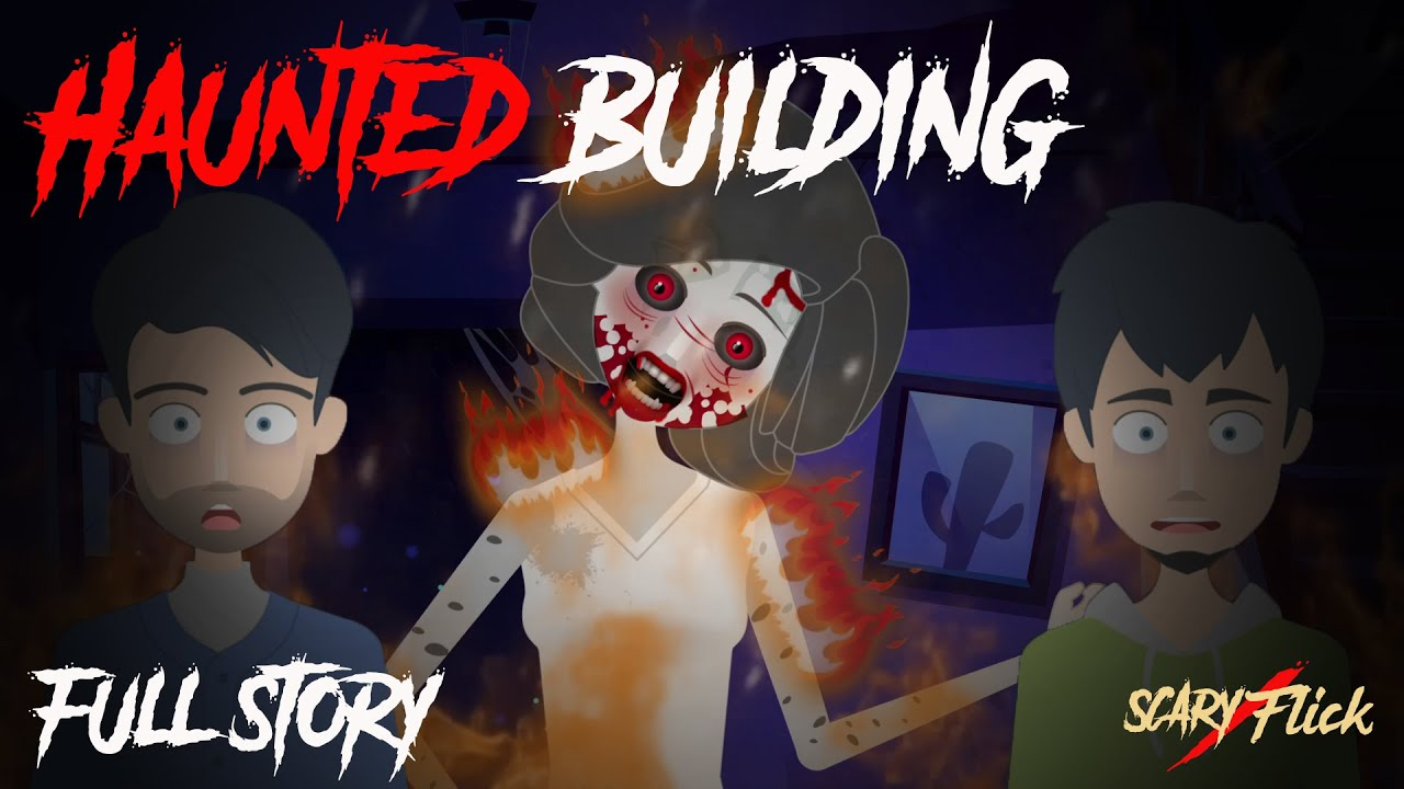 The Haunted Building Full Story I Scary Animated Horror Story In Hindi I Scary Flick E64