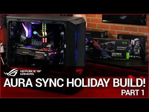 AURA SYNC Holiday Build - Part 1