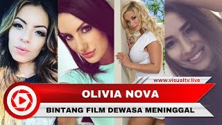 Olivia Nova dan Bintang Film Panas Ini Juga Meninggal Secara Mengejutkan