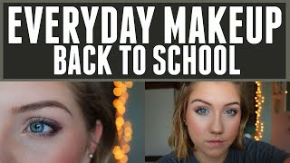 EVERYDAY BACK TO SCHOOL MAKEUP ROUTINE- Katie Lynn