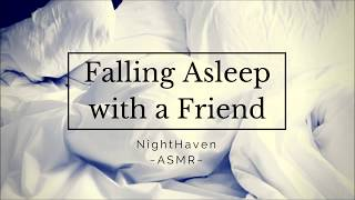 (ASMR) ~ Friends To Lovers: Falling Asleep with a Friend