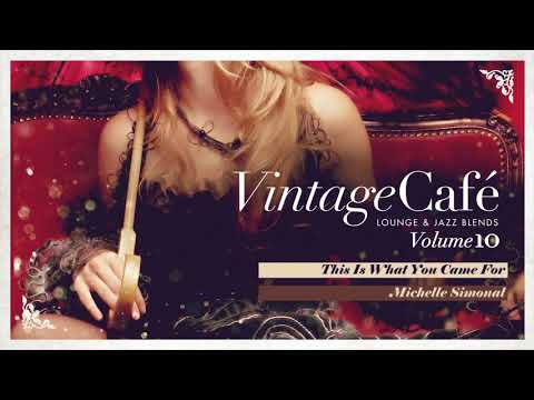 This Is What You Came For - Calvin Harris´s Song - New Vintage Café 2017 -  Lounge & Jazz Blends