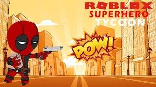 ROBLOX DEADPOOL DESTROY EVERYONE! Let es Play: Superheld Tycoon