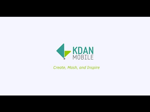 Kdan Mobile: Create, Mash, and Inspire