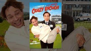 Crazy Enough - Full Movie