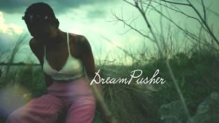 Dynasty - DreamPusher ft. Trumaine Lamar