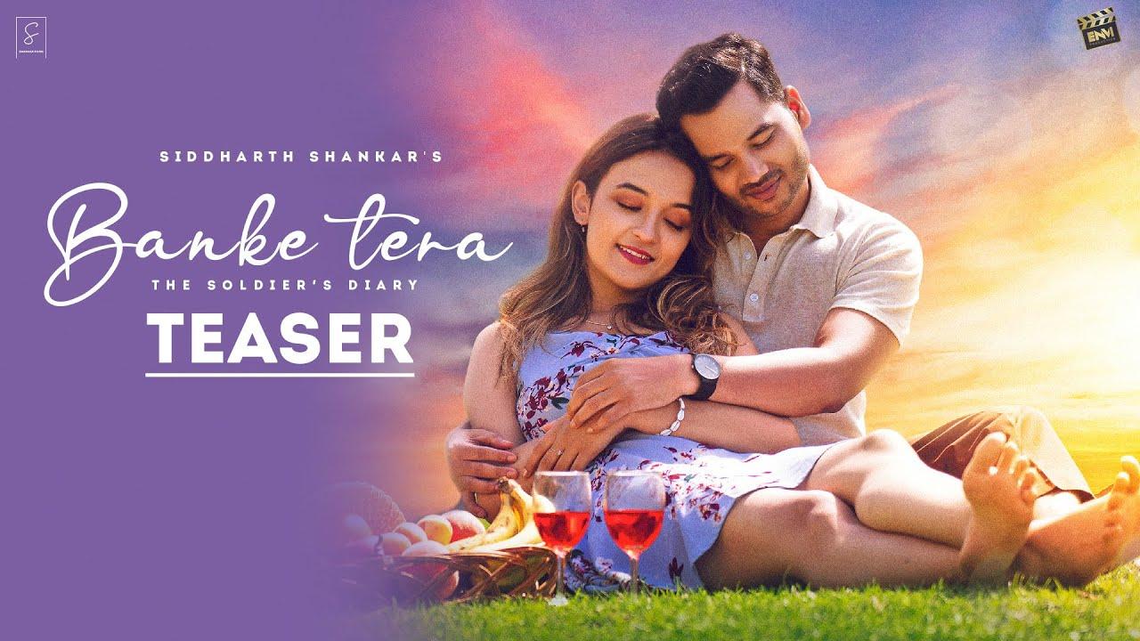 Banke Tera Official Song Teaser | Siddharth Shankar Ft. Shruti Bakshi | Imran Raza | Nitin Jain