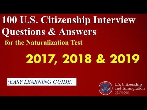 100 U.S. Citizenship Naturalization INTERVIEW QUESTIONS 2018- (Simple Answer Chosen)- UPDATED)