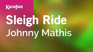 Karaoke Sleigh Ride - Johnny Mathis *