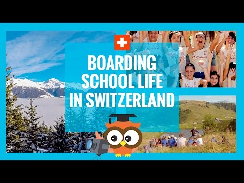 Boarding School Life in Switzerland