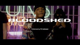 FN DaDealer - Bloodshed [Official Video]