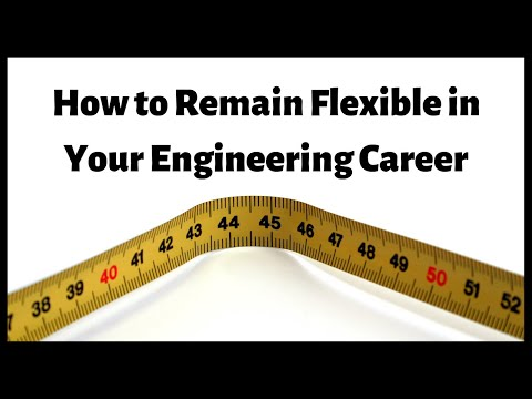 how-to-remain-flexible-in-your-engineering-career